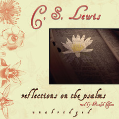 Reflections on the Psalms Audiobook, by C. S. Lewis