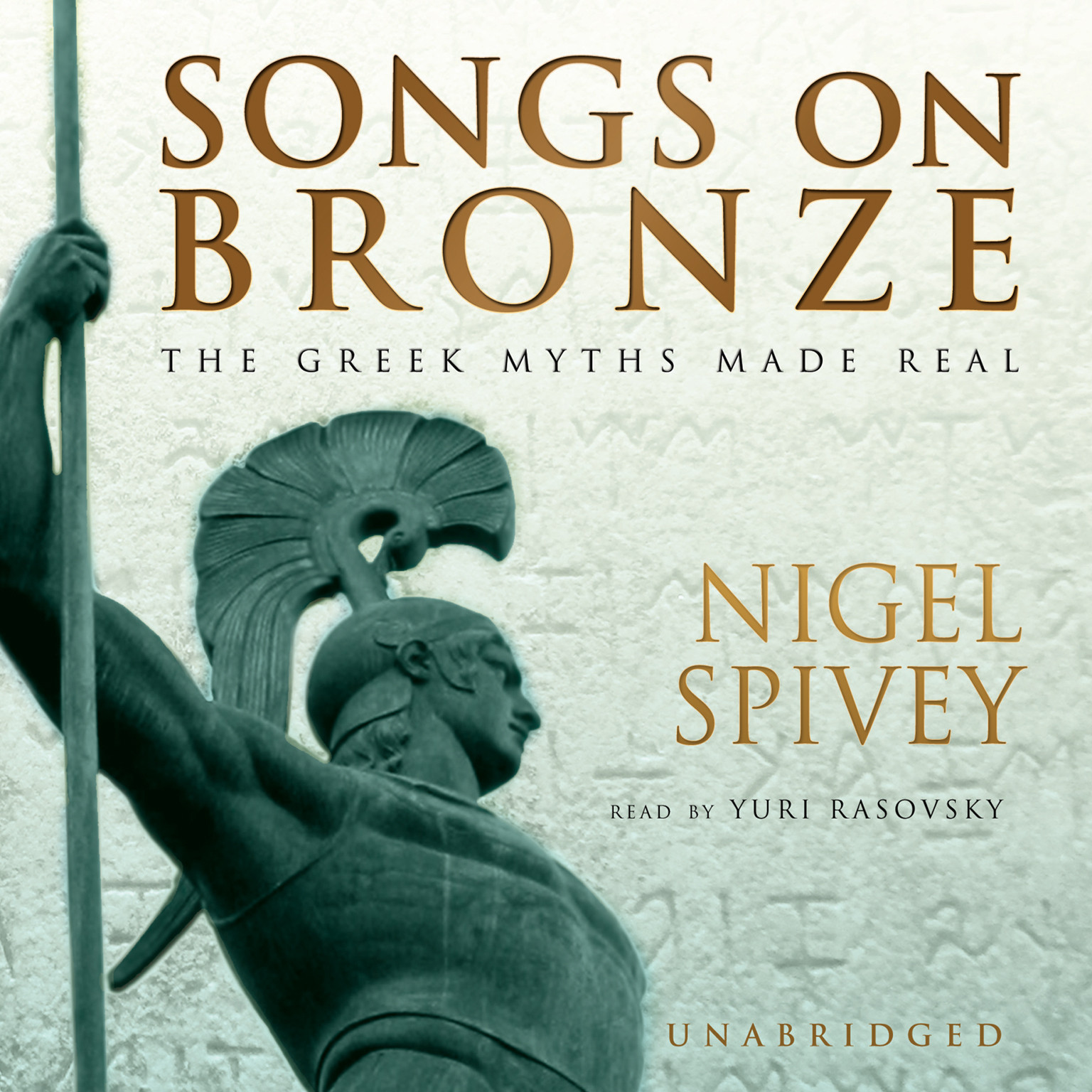 Printable Songs on Bronze: The Greek Myths Made Real Audiobook Cover Art