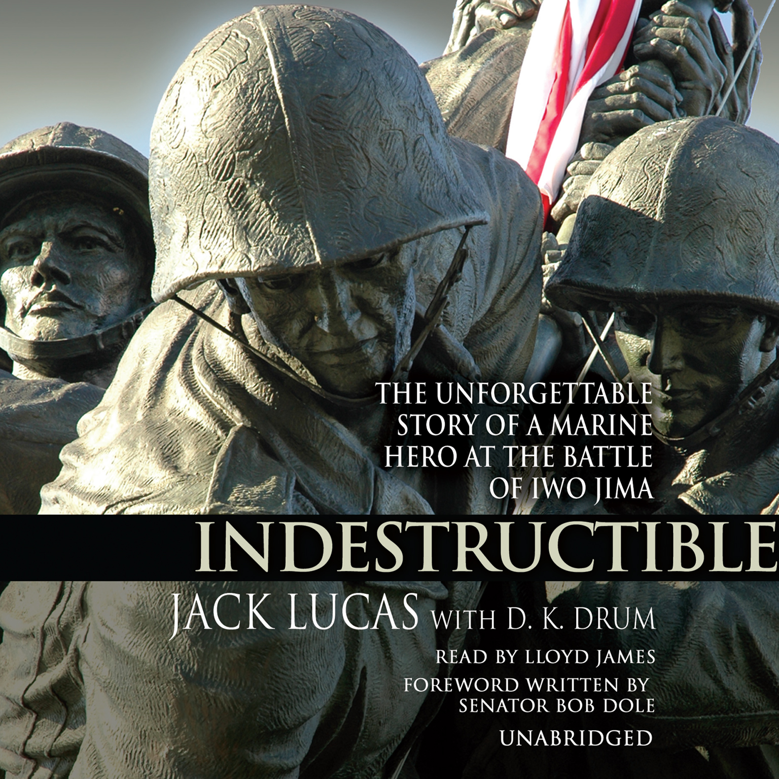 Printable Indestructible: The Unforgettable Story of a Marine Hero at the Battle of Iwo Jima Audiobook Cover Art