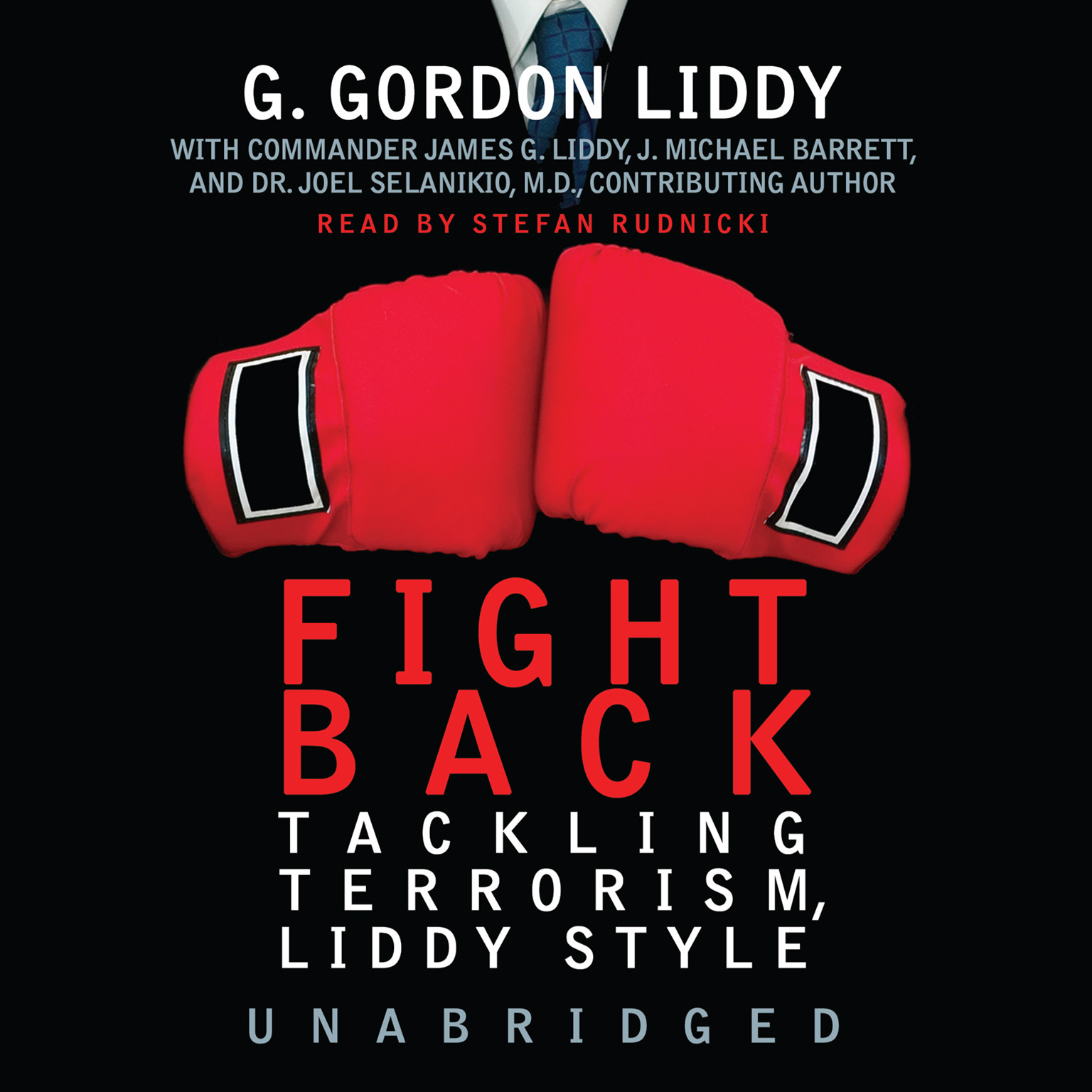 Printable Fight Back!: Tackling Terrorism, Liddy Style Audiobook Cover Art