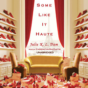 Some Like It Haute Audiobook, by Julie K. L. Dam