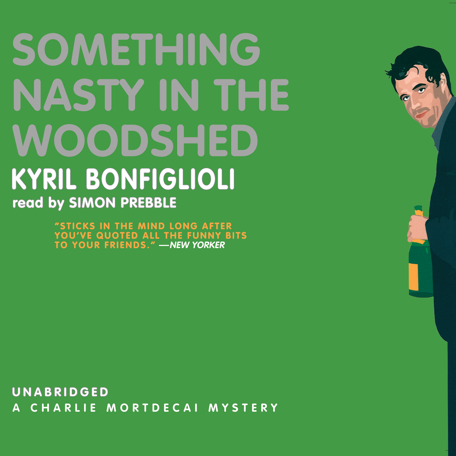 Printable Something Nasty in the Woodshed: A Charlie Mortdecai Mystery Audiobook Cover Art