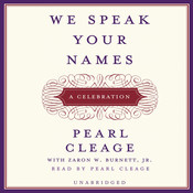 We Speak Your Names: A Celebration, by Pearl Cleage