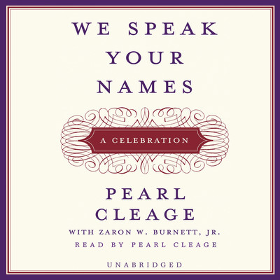 We Speak Your Names: A Celebration Audiobook, by Pearl Cleage