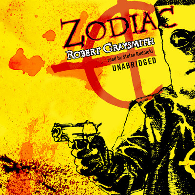 Zodiac: The Shocking True Story of the Nation's Most Bizarre Mass Murderer Audiobook, by