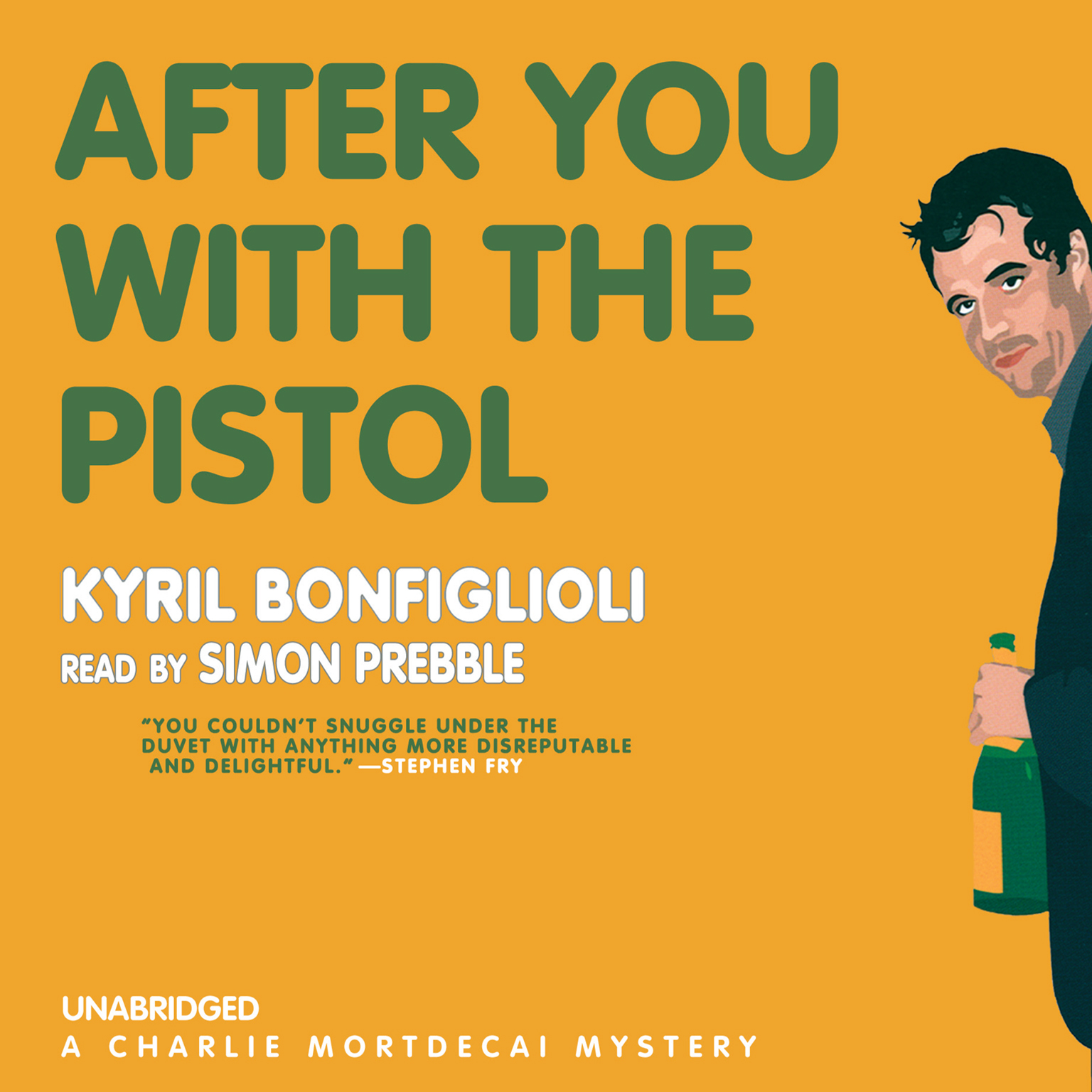 Printable After You with the Pistol: A Charlie Mortdecai Mystery Audiobook Cover Art