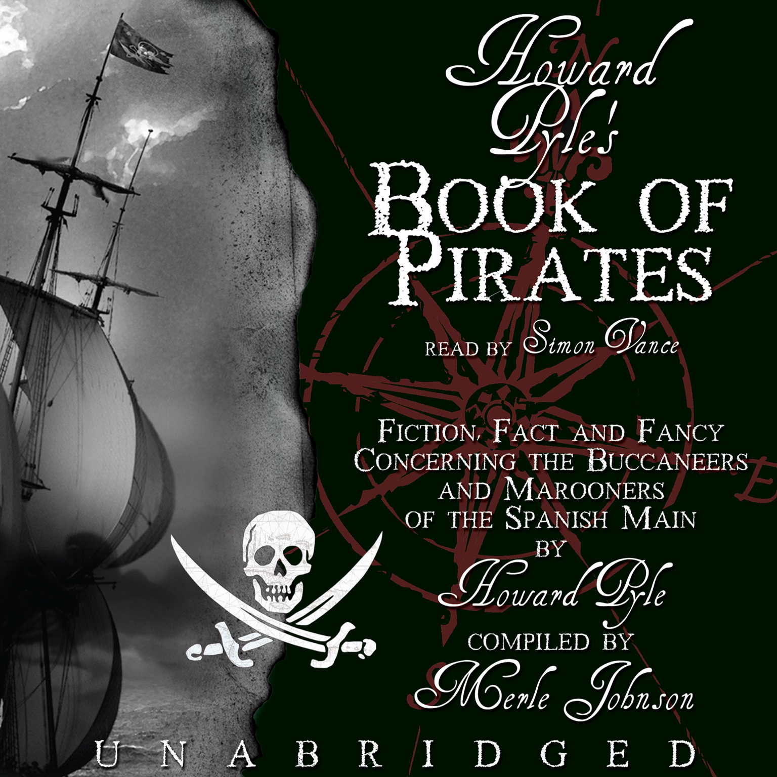 Printable Howard Pyle's Book of Pirates: Fiction, Fact, and Fancy Concerning the Buccaneers and Marooners of the Spanish Main; From the Writing and Pictures of Howard Pyle Audiobook Cover Art