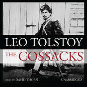 The Cossacks Audiobook, by Leo Tolstoy