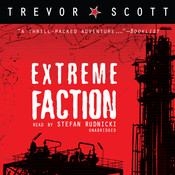 Extreme Faction, by Trevor Scott