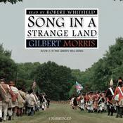 Song in a Strange Land, by Gilbert Morris