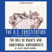 The Bill of Rights and Additional Amendments, by Jeffrey Rogers Hummel