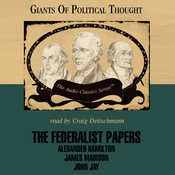 The Federalist Papers Audiobook, by George H. Smith