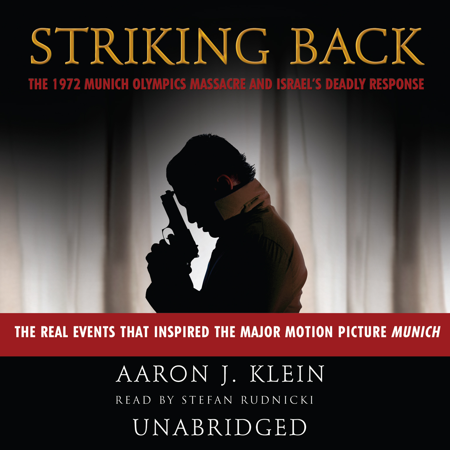 Printable Striking Back: The 1972 Munich Olympics Massacre and Israel's Deadly Response Audiobook Cover Art