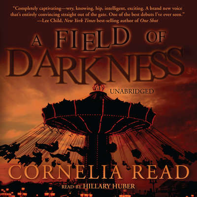 A Field of Darkness Audiobook, by Cornelia Read