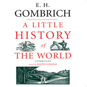 A Little History of the World, by E. H. Gombrich