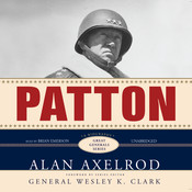 Patton: A Biography, by Alan Axelrod