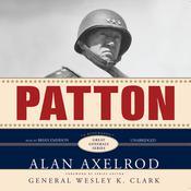 Patton: A Biography, by Alan Axelrod