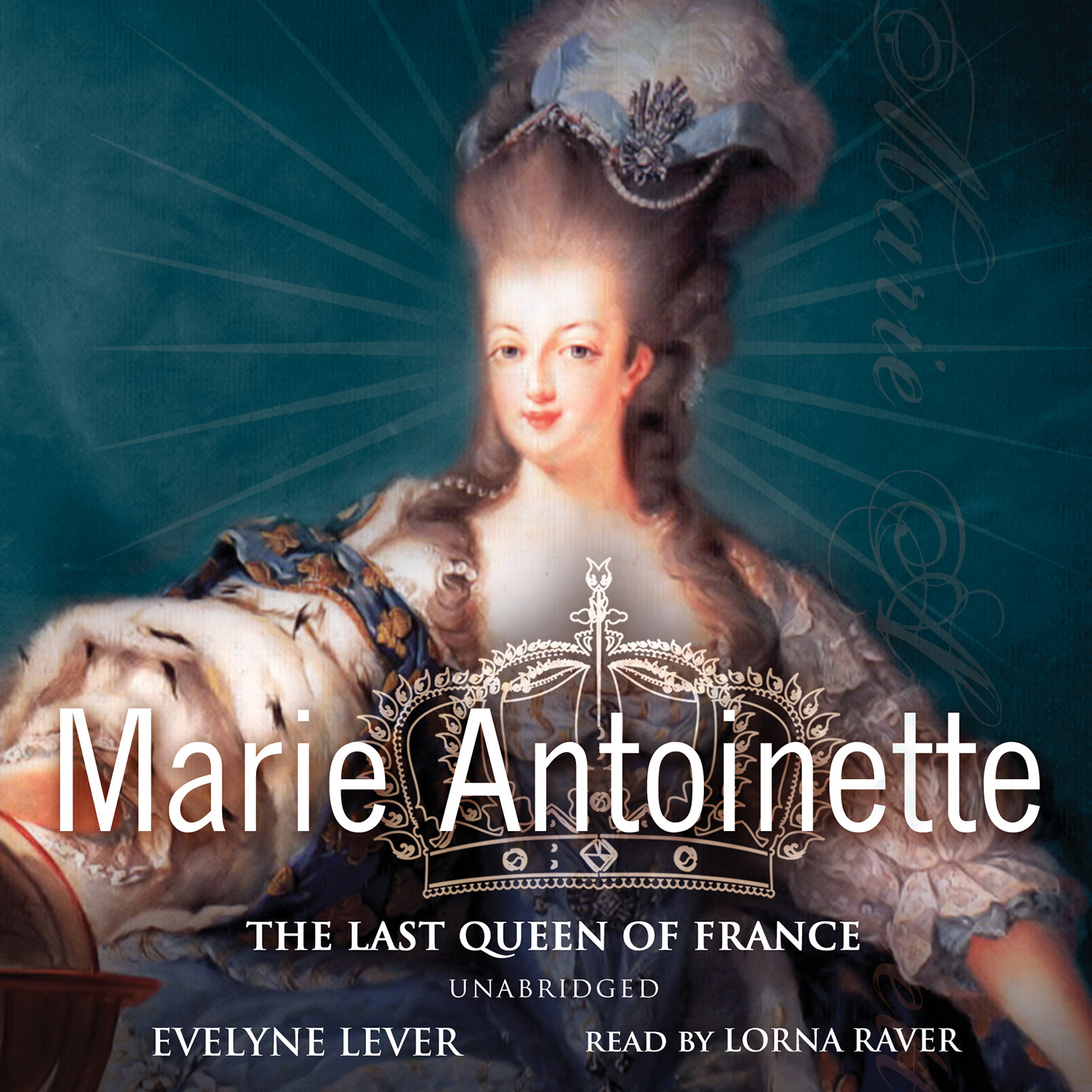 Printable Marie Antoinette: The Last Queen of France Audiobook Cover Art