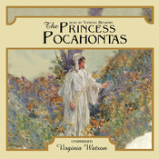 The Princess Pocahontas Audiobook, by Virginia Watson