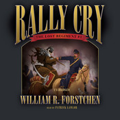 Rally Cry Audiobook, by William R. Forstchen