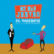 My Man Jeeves, by P. G. Wodehouse