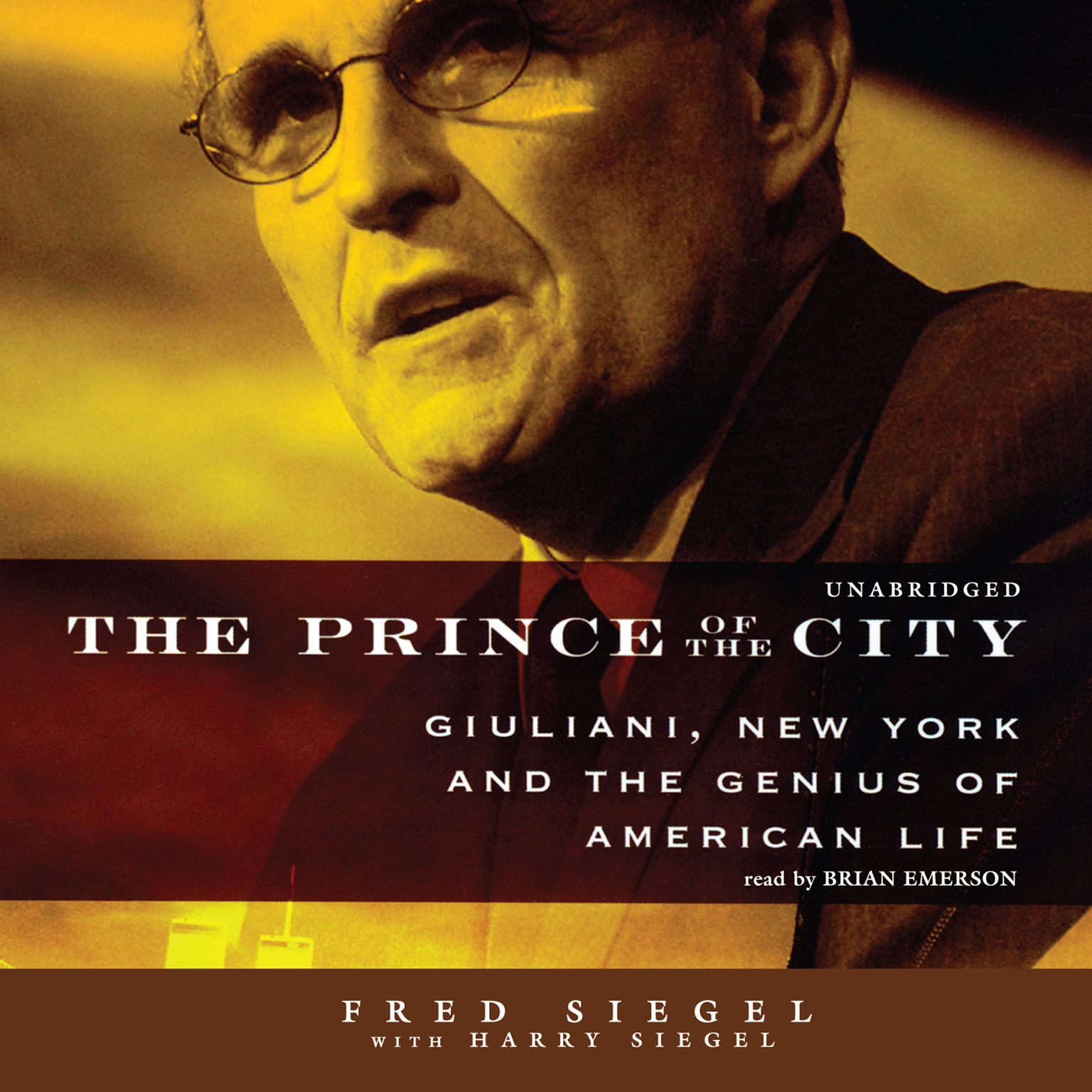 Printable The Prince of the City: Giuliani, New York, and the Genius of American Life Audiobook Cover Art