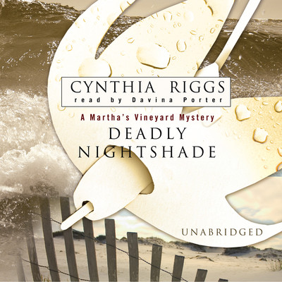 Deadly Nightshade Audiobook, by Cynthia Riggs