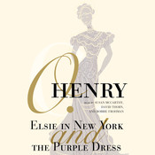Elsie in New York and The Purple Dress Audiobook, by O. Henry