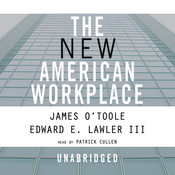 The New American Workplace, by James O'Toole, Edward E. Lawler