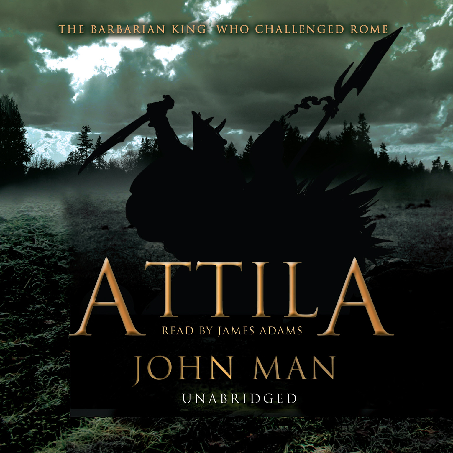 Printable Attila: The Barbarian King who Challenged Rome Audiobook Cover Art