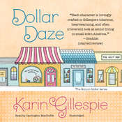 Dollar Daze: The Bottom Dollar Girls in Love Audiobook, by Karin Gillespie