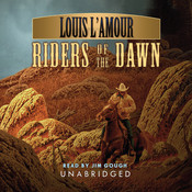Riders of the Dawn Audiobook, by Louis L'Amour