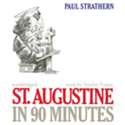 St. Augustine in 90 Minutes Audiobook, by Paul Strathern