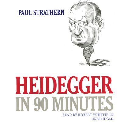 Heidegger in 90 Minutes Audiobook, by