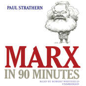 Marx in 90 Minutes Audiobook, by Paul Strathern