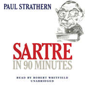Sartre in 90 Minutes, by Paul Strathern