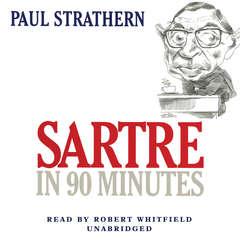Sartre in 90 Minutes Audiobook, by Paul Strathern