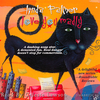 Love You Madly Audiobook, by Linda Palmer