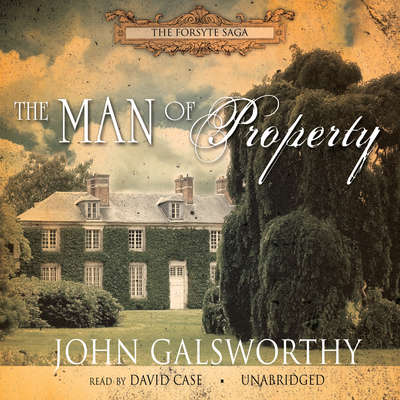The Man of Property Audiobook, by
