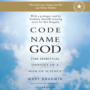 Code Name God: The Spiritual Odyssey of a Man of Science, by Mani Bhaumik