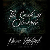 The Castle of Otranto Audiobook, by Horace Walpole