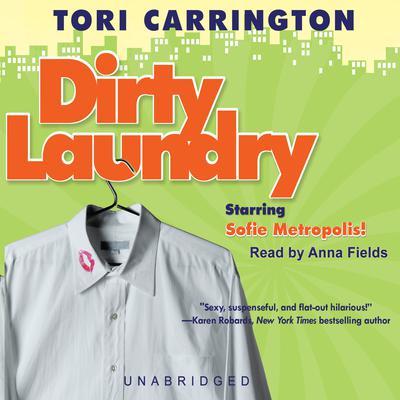Dirty Laundry: A Sofie Metropolis Novel Audiobook, by Tori Carrington
