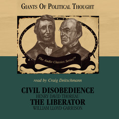 Civil Disobedience and The Liberator Audiobook, by Wendy McElroy