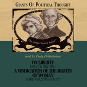 On Liberty and A Vindication of the Rights of Woman Audiobook, by Wendy McElroy, David Gordon, George H. Smith