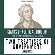Two Treatises of Government Audiobook, by John Locke, Wendy McElroy, George H. Smith
