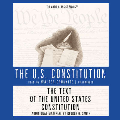 The Text of the United States Constitution Audiobook, by