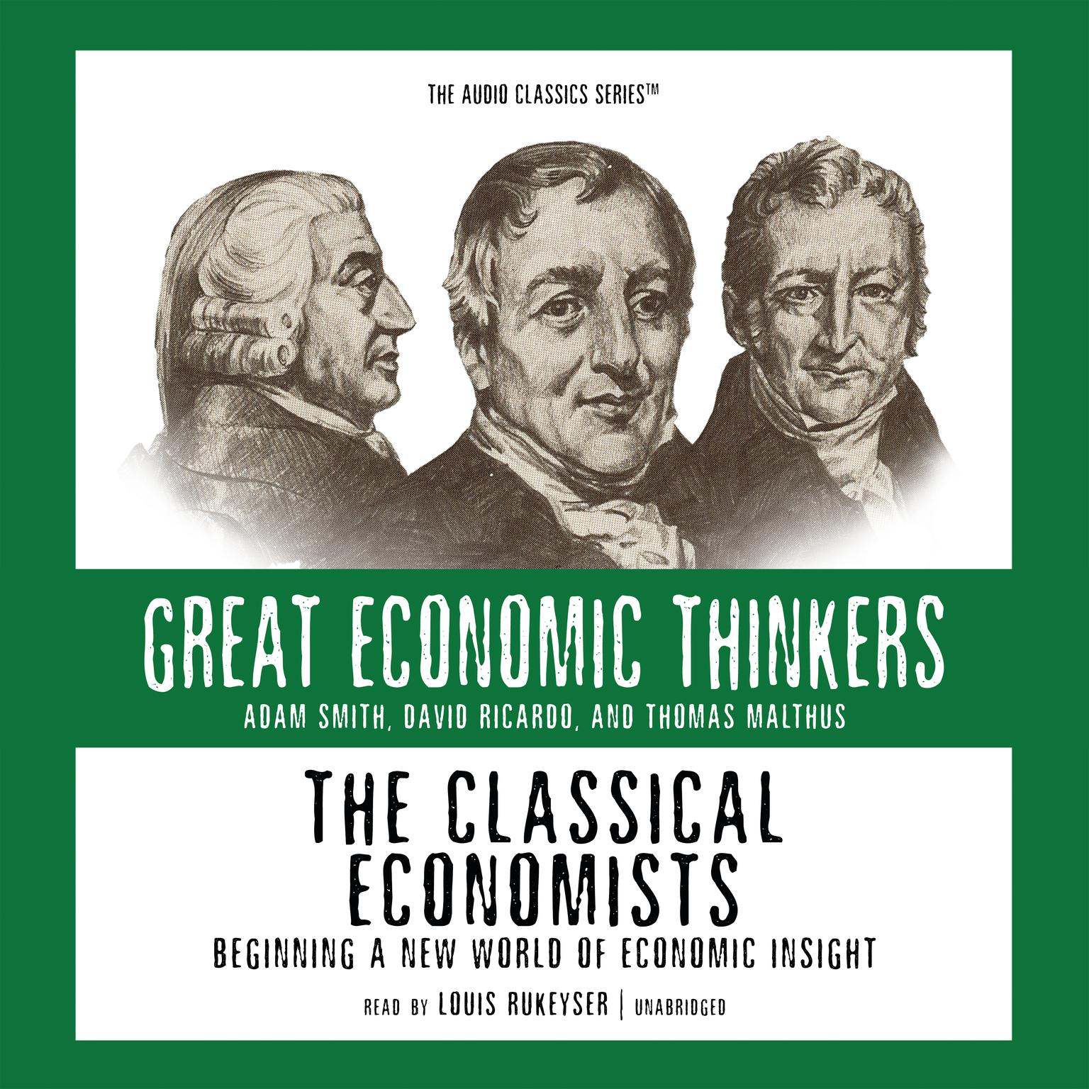 Printable The Classical Economists: Beginning a New World of Economic Insight Audiobook Cover Art