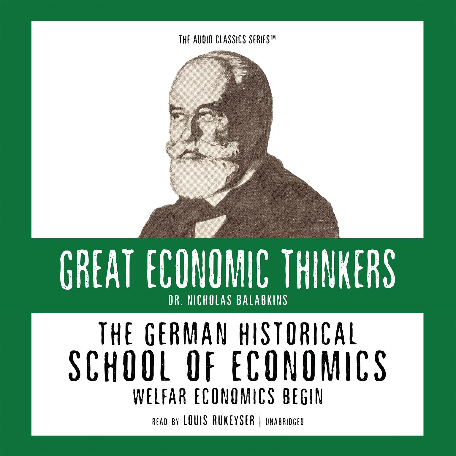Printable The German Historical School of Economics: Welfare Capitalism Begins Audiobook Cover Art