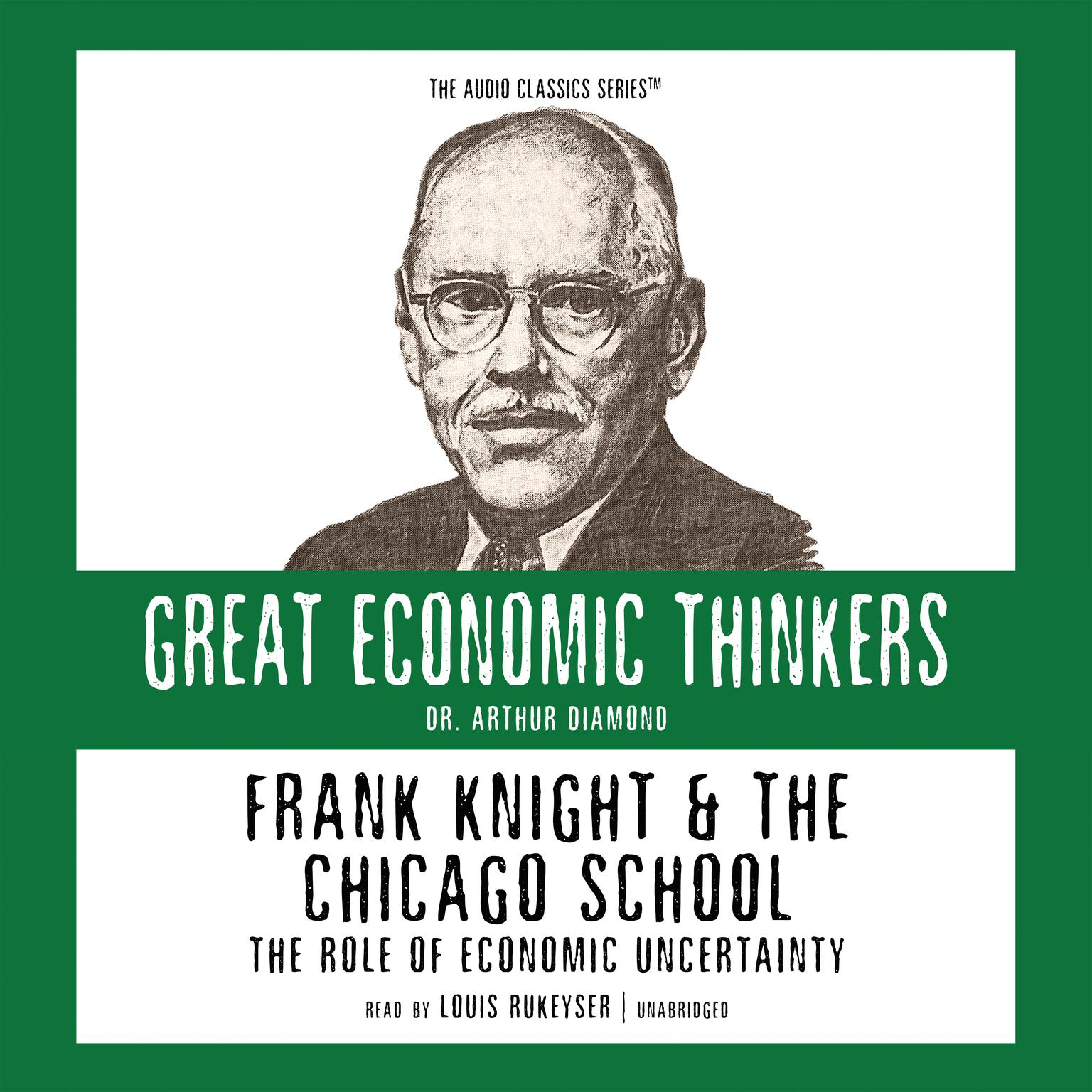 Printable Frank Knight and the Chicago School: The Role of Economic Uncertainty Audiobook Cover Art
