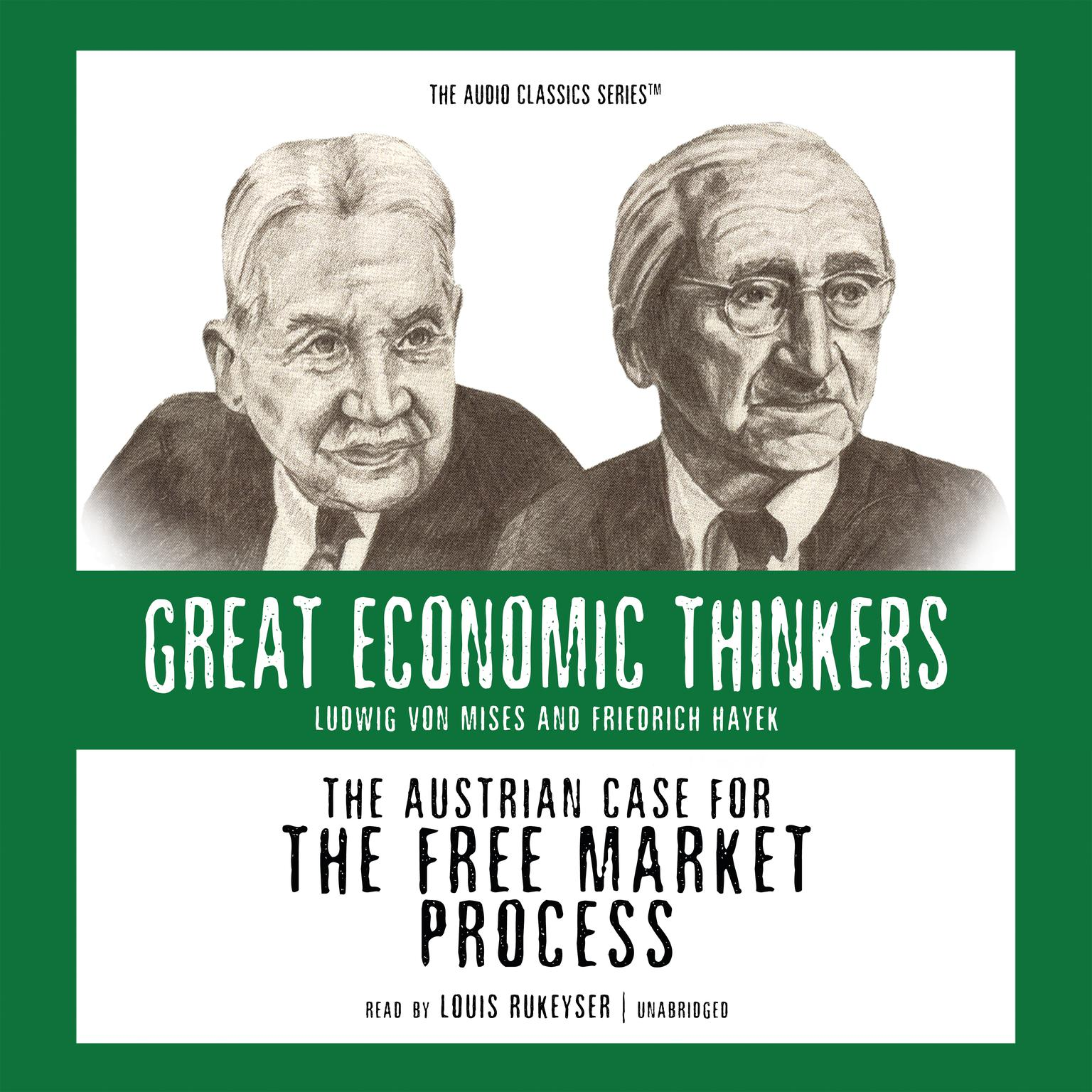 Printable The Austrian Case for the Free Market Process: Ludwig von Mises and Friedrich Hayek Audiobook Cover Art